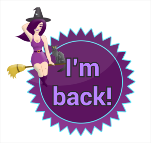 I'm back Purple Minxy Witch